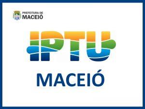 IPTU MACEIÓ